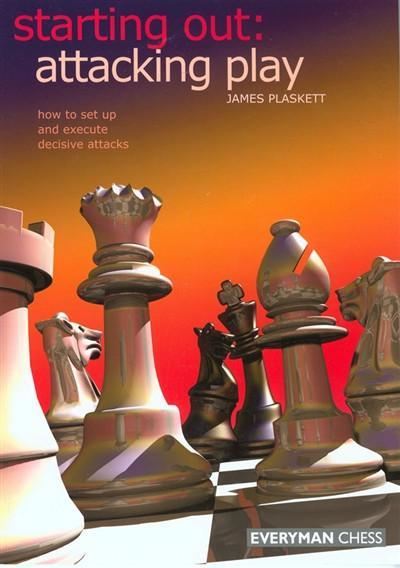 Starting Out: Attacking Play - Plaskett - Book - Chess-House