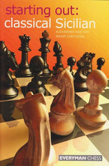 Starting Out: Classical Sicilian - Raetsky and Chetverik - Book - Chess-House