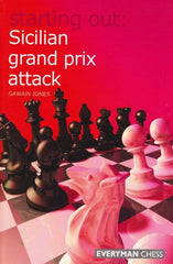 Starting Out: Sicilian Grand Prix Attack - Jones, G. - Book - Chess-House