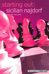 Starting Out: Sicilian Najdorf - Palliser - Book - Chess-House