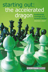 Starting Out: The Accelerated Dragon - Greet - Book - Chess-House