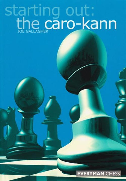 Starting Out: The Caro-Kann - Gallagher - Book - Chess-House