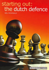 Starting Out: the Dutch Defence - Mcdonald - Book - Chess-House