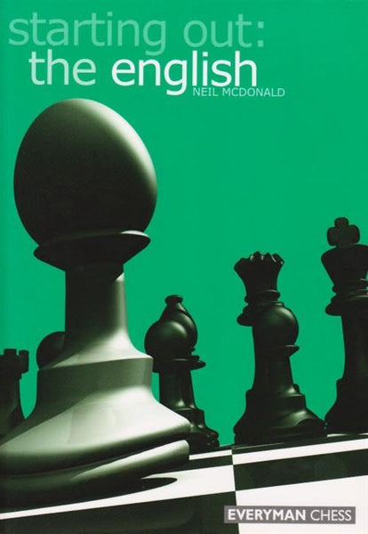 Starting Out: the English - McDonald - Book - Chess-House