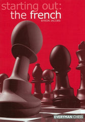 Starting Out: The French - Jacobs - Book - Chess-House