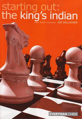 Starting Out: The King's Indian - Gallagher - Book - Chess-House