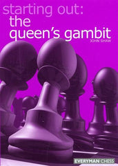 Starting Out: The Queen's Gambit - Shaw - Book - Chess-House