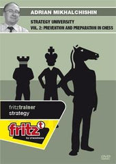 Strategy University vol 2: Prevention and Preparation in Chess - Mikhalchishin - Software DVD - Chess-House