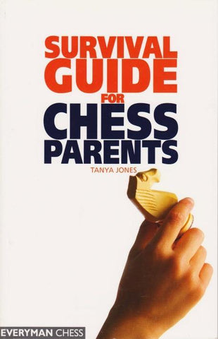 Survival Guide for Chess Parents - Jones, T. - Book - Chess-House
