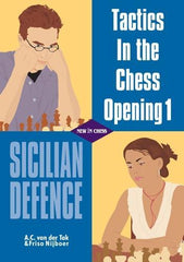 Tactics in the Chess Opening 1 : Sicilian Defence - van der Tak / Nijboer - Book - Chess-House