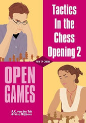 Tactics in the Chess Opening 2: Open Games - van der Tak / Nijboer - Book - Chess-House