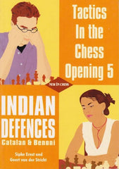 Tactics in the Chess Opening 5: Indian Defences - Ernst / van der Stricht - Book - Chess-House