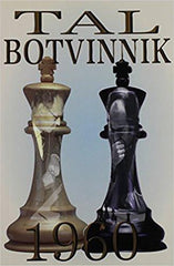 Tal Botvinnik 1960 - Tal - Book - Chess-House