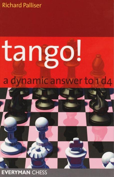 Tango! A Dynamic Answer to 1d4 - Palliser - Book - Chess-House
