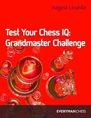 Test Your Chess IQ: Grandmaster Challenge - Livshitz - Book - Chess-House