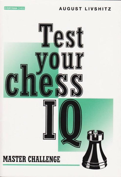 Test Your Chess IQ: Master Challenge - Livshitz - Book - Chess-House