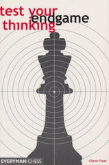 Test Your Endgame Thinking - Flear - Book - Chess-House