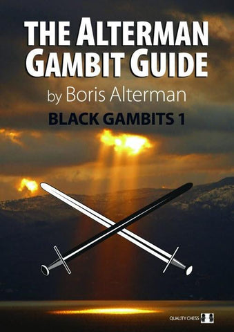 The Alterman Gambit Guide: Black Gambits 1 - Alterman - Book - Chess-House