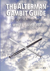 The Alterman Gambit Guide: White Gambits - Alterman - Book - Chess-House