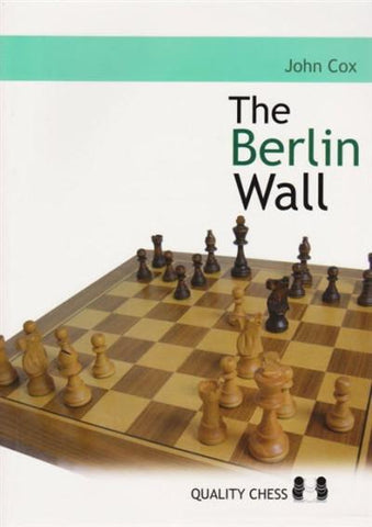 The Berlin Wall - Cox - Book - Chess-House