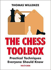 The Chess Toolbox: Practical Techniques Everyone Should Know - Willemze - Book - Chess-House