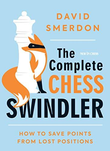 The Complete Chess Swindler - Smerdon