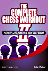 The Complete Chess Workout 2 - Palliser - Book - Chess-House