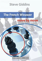 The French Winawer: Move by Move - Giddins - Book - Chess-House
