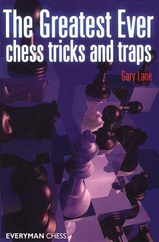 The Greatest Ever Chess Tricks and Traps - Lane - Book - Chess-House