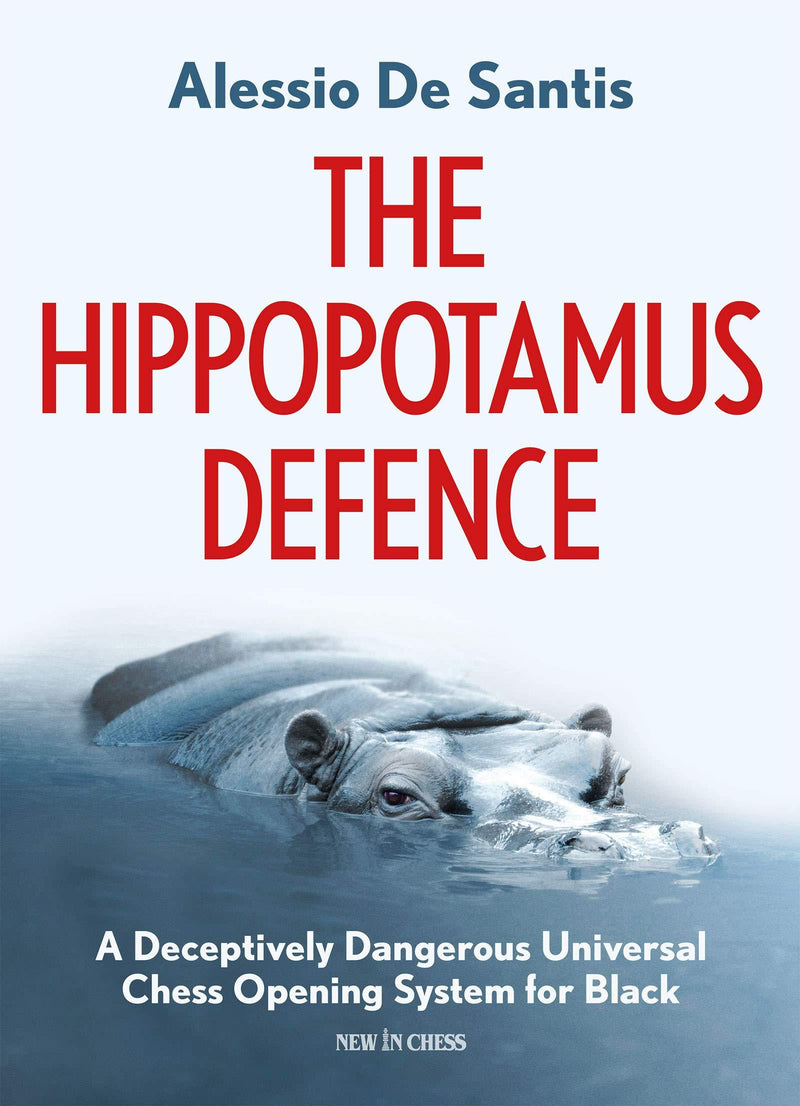 The Hippopotamus Defence - De Santis