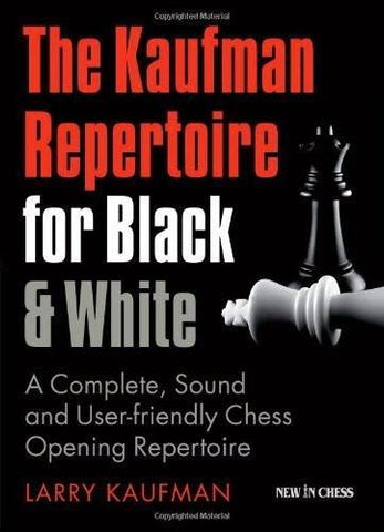 The Kaufman Repertoire for Black & White - Kaufmann - Book - Chess-House