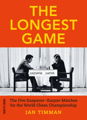 The Longest Game: The Five Kasparov Karpov Matches for the World Chess Championship - Timman - Book - Chess-House