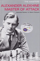 The Masters: Alexander Alekhine Master of Attack - Raetsky / Chetverik - Book - Chess-House