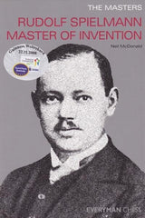 The Masters: Rudolf Spielmann Master of Invention - McDonald - Book - Chess-House