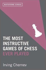 The Most Instructive Games of Chess Ever Played - Chernev - Book - Chess-House