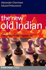 The New Old Indian - Cherniaev and Prokuronov - Book - Chess-House