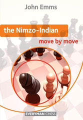 The Nimzo-Indian: Move by Move - Emms - Book - Chess-House