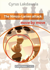 The Nimzo-Larsen Attack: Move by Move - Lakdawala - Book - Chess-House
