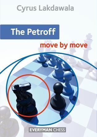 The Petroff: Move by Move - Lakdawala - Book - Chess-House