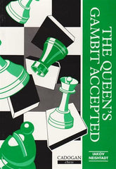 The Queen's Gambit Accepted - Neishtadt, I. - Book - Chess-House