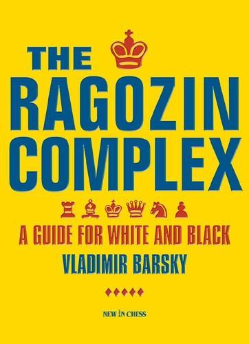 The Ragozin Complex - Barsky - Book - Chess-House