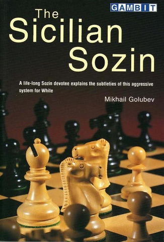The Sicilian Sozin - Golubev - Book - Chess-House