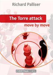 The Torre Attack: Move by Move - Palliser - Book - Chess-House