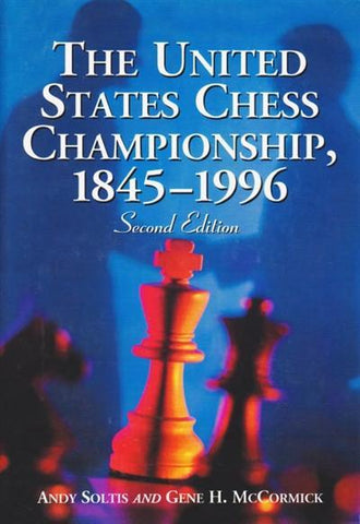 The United States Chess Championship, 1845-1996 2nd Ed softcover - Soltis - Book - Chess-House