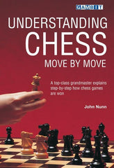 Understanding Chess Move by Move - Nunn - Book - Chess-House