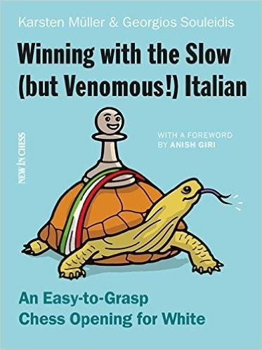 Winning with the Slow (but Venomous!) Italian - Muller - Book - Chess-House