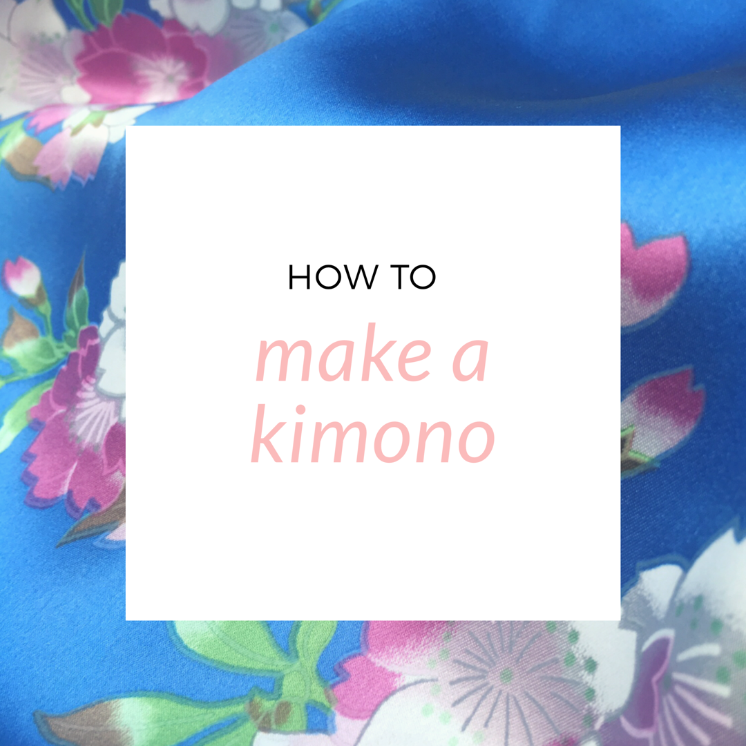 How to make a kimono