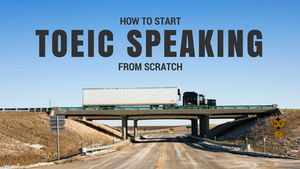 Our journey to TOEIC Speaking Test