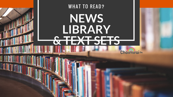 News, Library and Text Sets