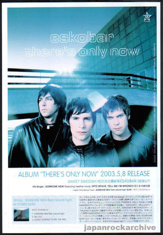 Eskobar 2003/06 There's Only Now Japan album promo ad